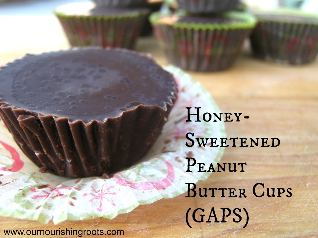 Honey-Sweetened Peanut Butter Cups | OUR NOURISHING ROOTS