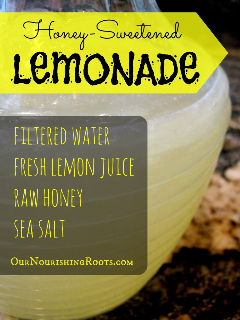 Honey-Sweetened Lemonade | OUR NOURISHING ROOTS #diy #sugarfree #naturalsweetener #drinks #