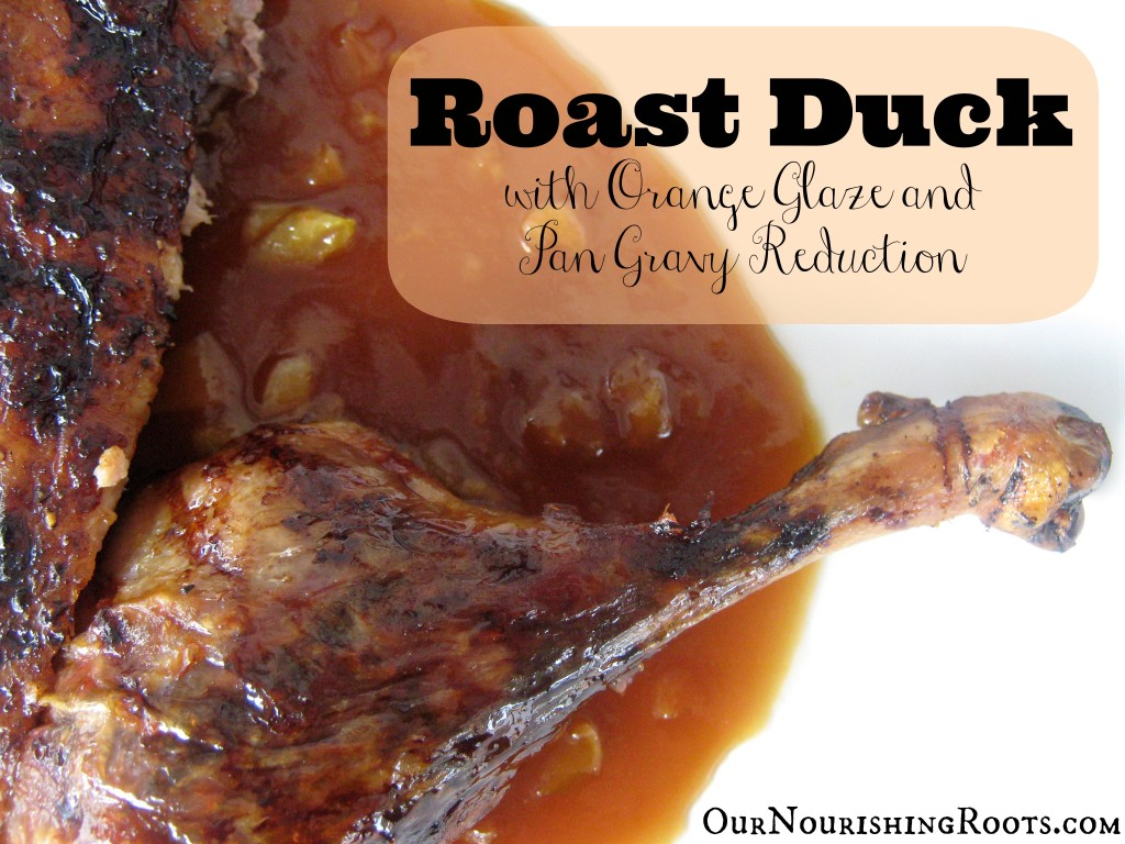 roast duck with orange glaze and pan gravy reduction