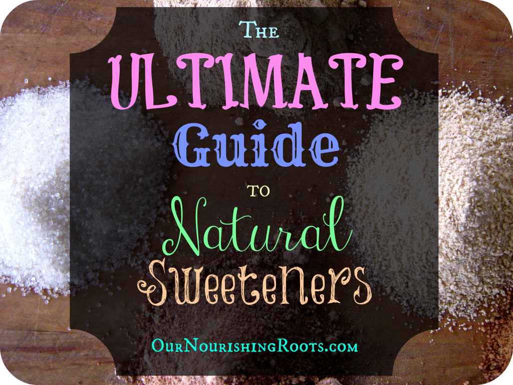guide to wholesome sweeteners